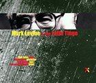 MARK LEVINE Mark Levine & the Latin Tinge album cover
