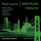 MARK LEVINE New Music From NY album cover