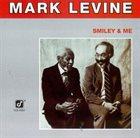 MARK LEVINE Smiley and Me album cover