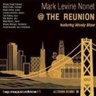MARK LEVINE The Reunion Featuring Woody Shaw album cover