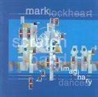 MARK LOCKHEART Imaginary Dances album cover
