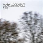 MARK LOCKHEART In Deep album cover