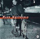 MARK WHITFIELD 7th Ave. Stroll album cover