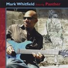 MARK WHITFIELD Mark Whitfield Featuring Panther album cover