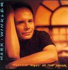 MARK WINKLER Hottest Night Of The Year album cover