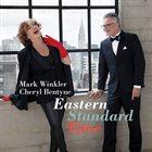 MARK WINKLER Mark Winkler / Cheryl Bentyne : Eastern Standard Time album cover