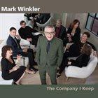 MARK WINKLER The Company I Keep album cover