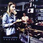 MARKUS REUTER Taster album cover