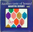 MARTIN DENNY Another Taste of Honey Album Cover
