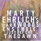 MARTY EHRLICH Just Before The Dawn album cover