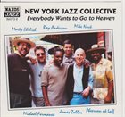 MARTY EHRLICH New York Jazz Collective : Everybody Wants To Go To Heaven album cover