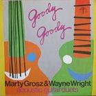 MARTY GROSZ Goody Goody album cover
