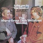 MARTY GROSZ Take Me To The Land Of Jazz album cover