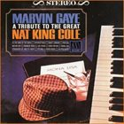 MARVIN GAYE A Tribute To The Great Nat King Cole album cover