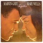 MARVIN GAYE Marvin Gaye & Mary Wells : Together album cover