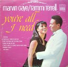 MARVIN GAYE Marvin Gaye & Tammi Terrell : You're All I Need album cover