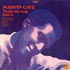 MARVIN GAYE That's The Way Love Is album cover