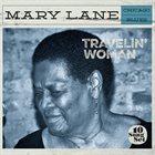 MARY LANE Travelin' Woman album cover