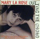 MARY LAROSE Cutting the Chord album cover