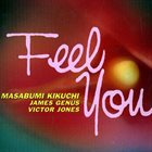 MASABUMI KIKUCHI — Feel You album cover