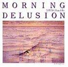 MASAHIKO SATOH 佐藤允彦 Morning Delusion album cover