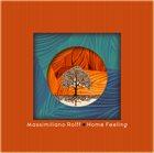 MASSIMILIANO ROLFF Home Feeling album cover