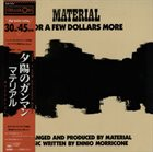 MATERIAL For A Few Dollars More album cover