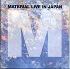 MATERIAL Live In Japan album cover