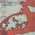 MATS EILERTSEN Flux album cover