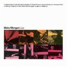 MATS/MORGAN BAND Live album cover