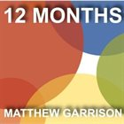 MATTHEW GARRISON 12 Months album cover