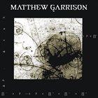 MATTHEW GARRISON Matthew Garrison album cover