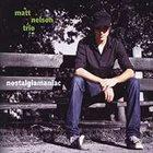 MATT NELSON Nostalgiamaniac album cover