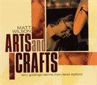 MATT WILSON Arts And Crafts album cover