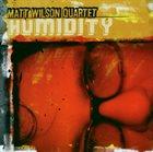 MATT WILSON Humidity album cover