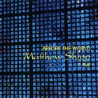 MATTHEW SHIPP Before The World album cover