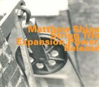 MATTHEW SHIPP Matthew Shipp String Trio : Expansion, Power, Release album cover