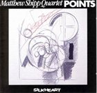 MATTHEW SHIPP Points album cover