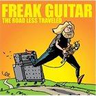 MATTIAS IA EKLUNDH Freak Guitar - The Road Less Traveled album cover