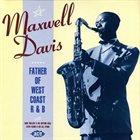 MAXWELL DAVIS Father of West Coast RnB album cover
