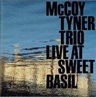 MCCOY TYNER Live at Sweet Basil album cover