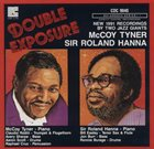 MCCOY TYNER McCoy Tyner / Sir Roland Hanna : Double Exposure album cover