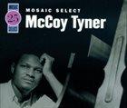 MCCOY TYNER Mosaic Select album cover