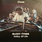 MCCOY TYNER Valley Of Life album cover