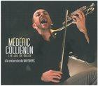 MÉDÉRIC COLLIGNON Médéric Collignon & Le Jus de Bocse : A La Recherche Du Roi Frippé album cover