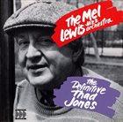 MEL LEWIS The Mel Lewis Jazz Orchestra : The Definitive Thad Jones album cover
