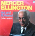 MERCER ELLINGTON Hot and Bothered (A Re-creation) album cover