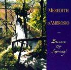 MEREDITH D' AMBROSIO Beware Of Spring! album cover