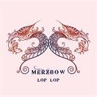 MERZBOW Lop Lop album cover