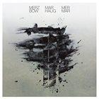MERZBOW Merzbow / Marhaug: Mer Mar album cover